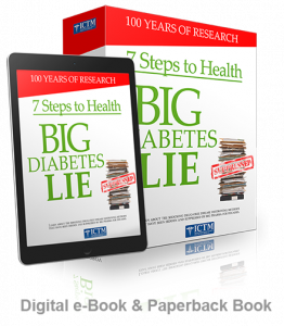 The Big Diabtes lie and the 7 steps to health